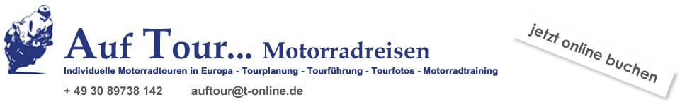 Auf Tour... Motorradreisen